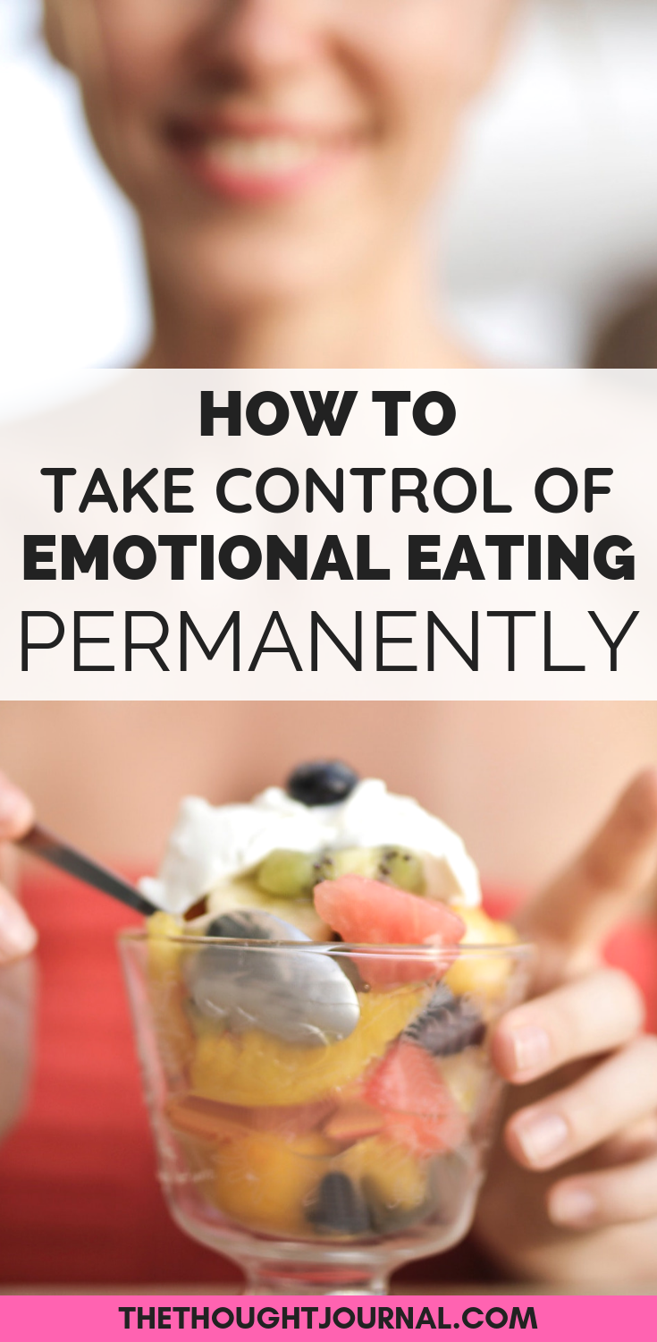 How to take control of emotional eating, emotional eating, how to stop emotional eating, how to beat emotional eating, binge eating, binge eating disorder, emotional eating signs