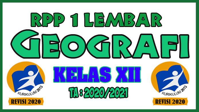 RPP 1 Lembar Geografi Kelas XII Kurikulum 2013 Revisi Tahun 2020