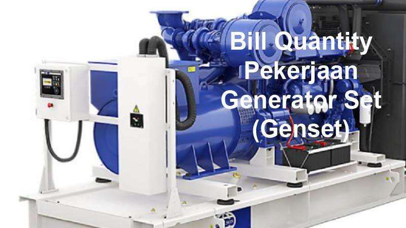 Bill Quantity Pekerjaan Generator Set (Genset)