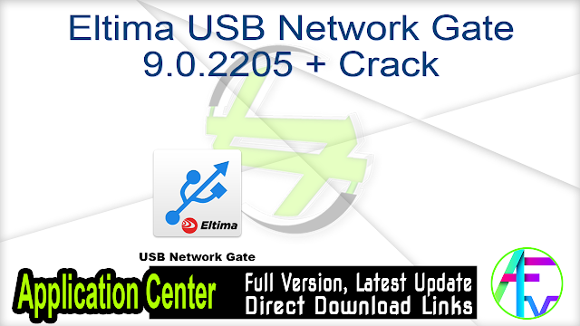 Eltima USB Network Gate 9.0.2205 + Crack