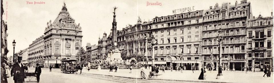 Café et Hôtel Métropole - Place de Brouckère (inaugurée en 1897) - Ancien hôtel et café Continental (avant l'incendie de 1901) - Bruxelles-Bruxellons