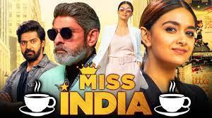 Miss India Hindi Dubbed Download Filmyzilla