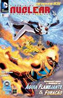 Os Novos 52! A Fúria do Nuclear: Os Homens Atômico #8