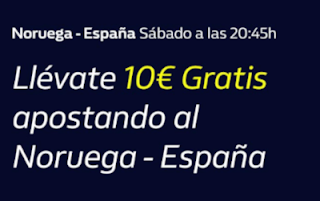 william hill 10€ Gratis Noruega vs España 12-10-2019