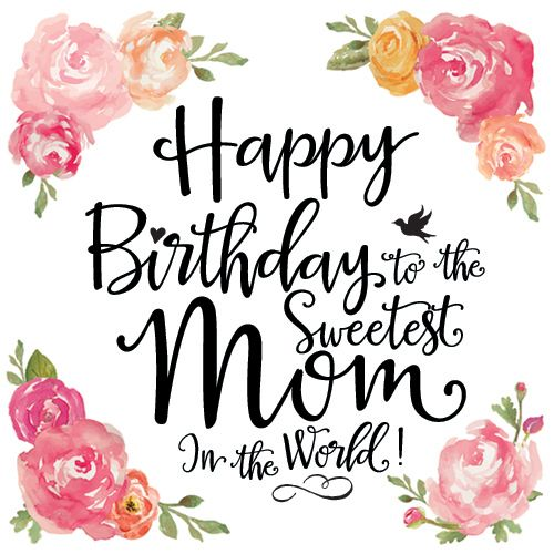 Happy birthday wishes for a mother