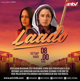 Sinopsis Laado ANTV Episode 4 - Kamis 25 Januari 2018