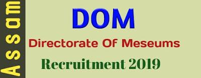 DOM Recruitment 2019 Assam Career 2019 । Govt Job Of Assam