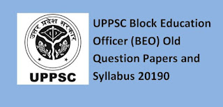 UPPSC Block Education Officer (BEO) Old Question Papers and Syllabus 20190