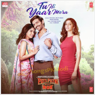 Pati Patni Aur Woh – Tu Hi Yaar Mera Mp3 Songs