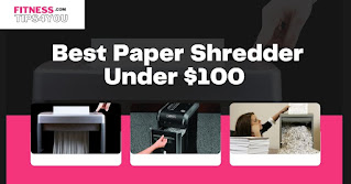 Best Paper Shredder Under $100