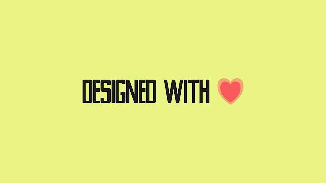 Cara Membuat Made With Love di Footer Blog
