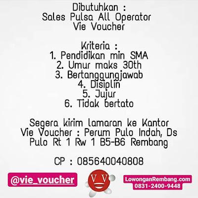 Lowongan Kerja Sales Pulsa Vie Voucher Rembang