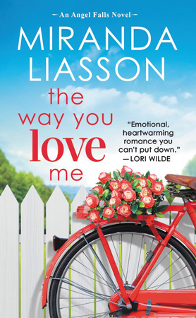 Book Review: The Way You Love Me (Angel Falls #2) by Miranda Liasson | About That Story