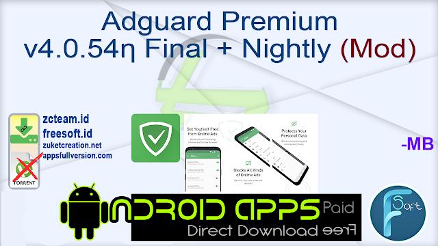 Adguard Premium v4.0.54ƞ Final + Nightly (Mod)