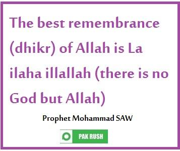 The best remembrance (dhikr) is la ilaha illaha