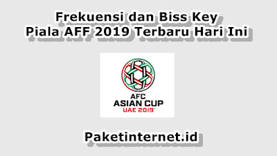 Biss Key FEED Piala AFF 2019