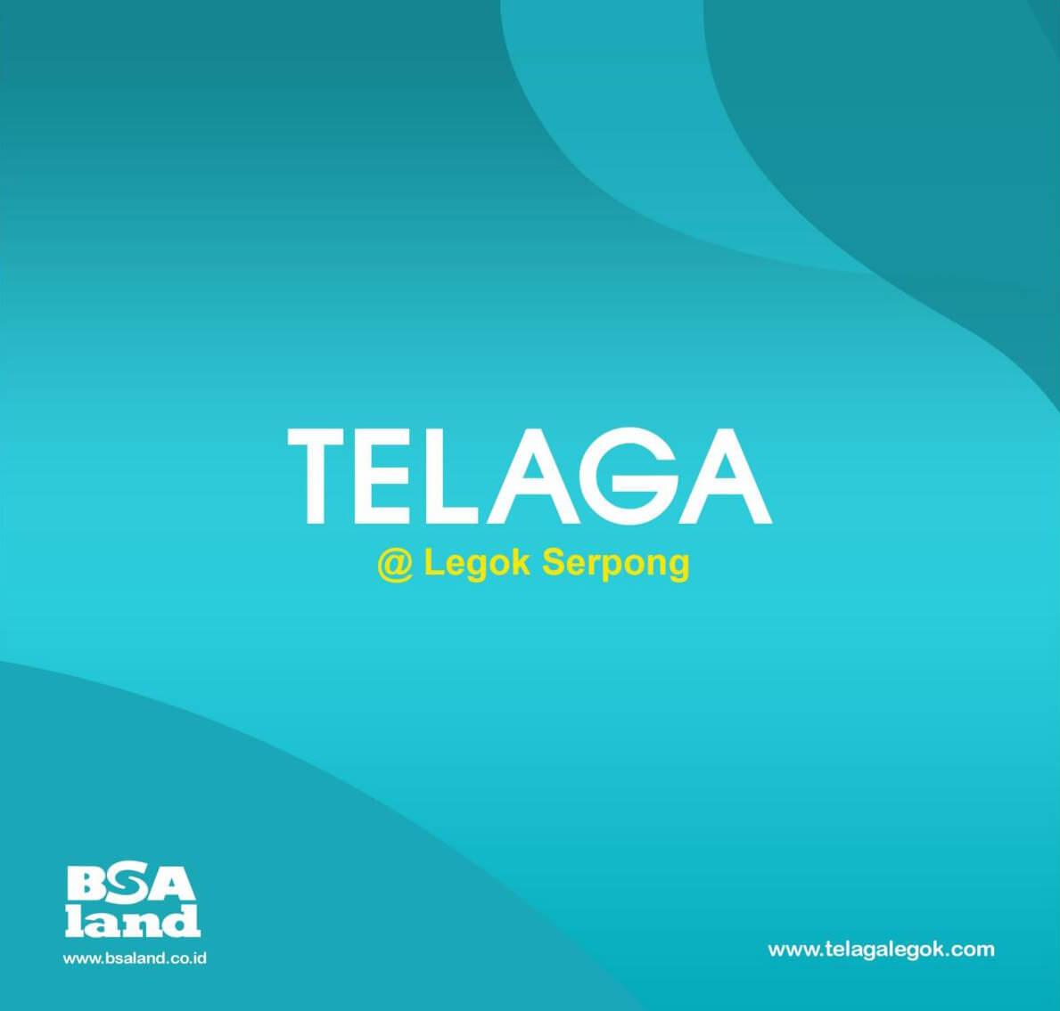 Brosur Telaga @ Legok Serpong