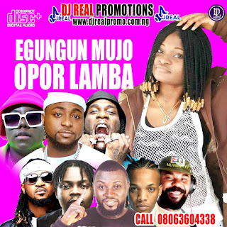 [Music] (Fresh CORONA Control) Mixtapes : EGUNGUN MUJO OPOR LAMBA by Dj Real