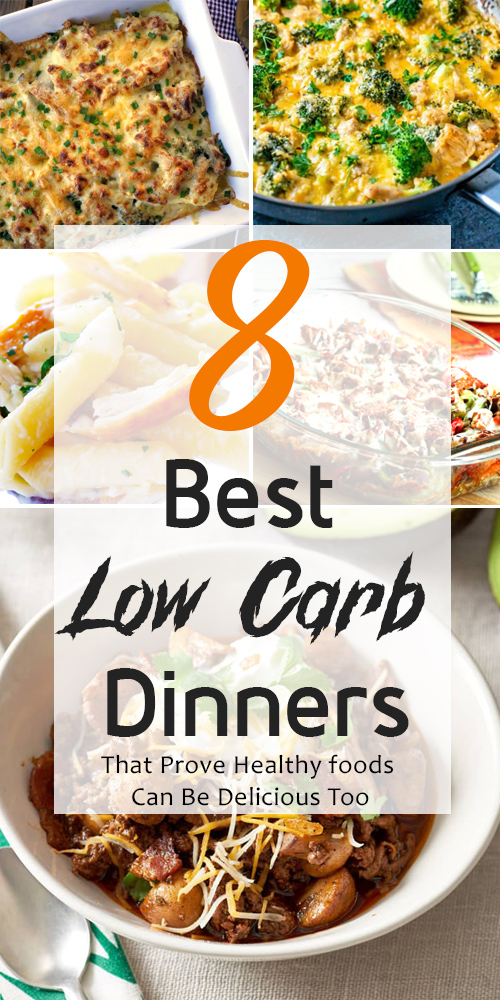 8 Best Low Carb Dinners That Prove Healthy foods Can Be Delicious Too