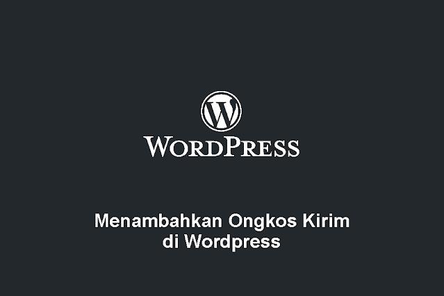 Menambahkan Ongkos Kirim di Wordpress