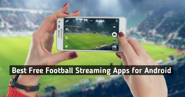Best Free Football Streaming Apps for Android