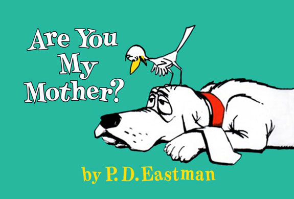 Image result for Are you my mother