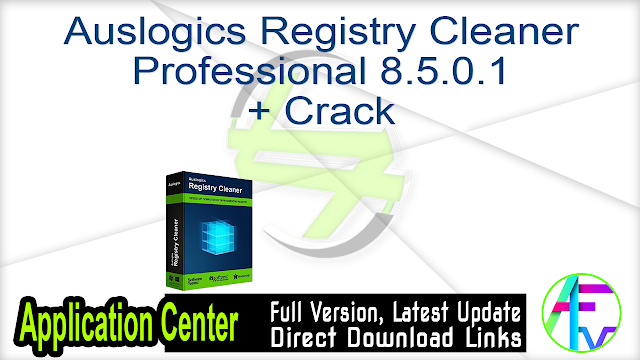 Auslogics Registry Cleaner Professional 8.5.0.1 + Crack