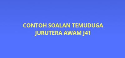 Contoh Soalan Temuduga Jurutera Awam J41