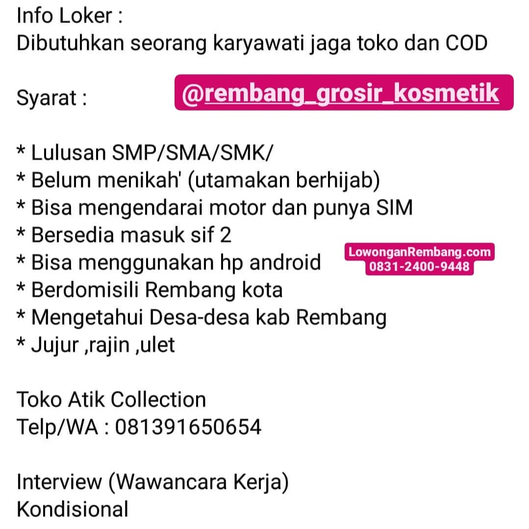 Lowongan Kerja Jaga Toko Dan COD Atik Collection Rembang