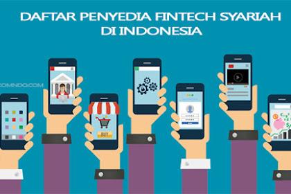 Inilah Daftar Perusahaan Fintech Berbasis Syariah yang ada di Indonesia
