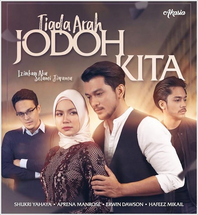 Drama | Tiada Arah Jodoh Kita (2018)