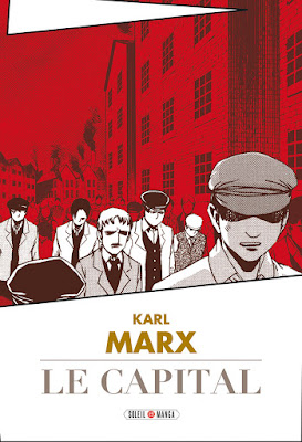 """couverture de """"Karl Marx, le Capital"""" de Studio Variety Artwork chez Soleil Manga"""