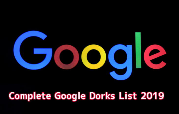 Google Dorks List 2019 For Ethical Hacking and Penetration Testing