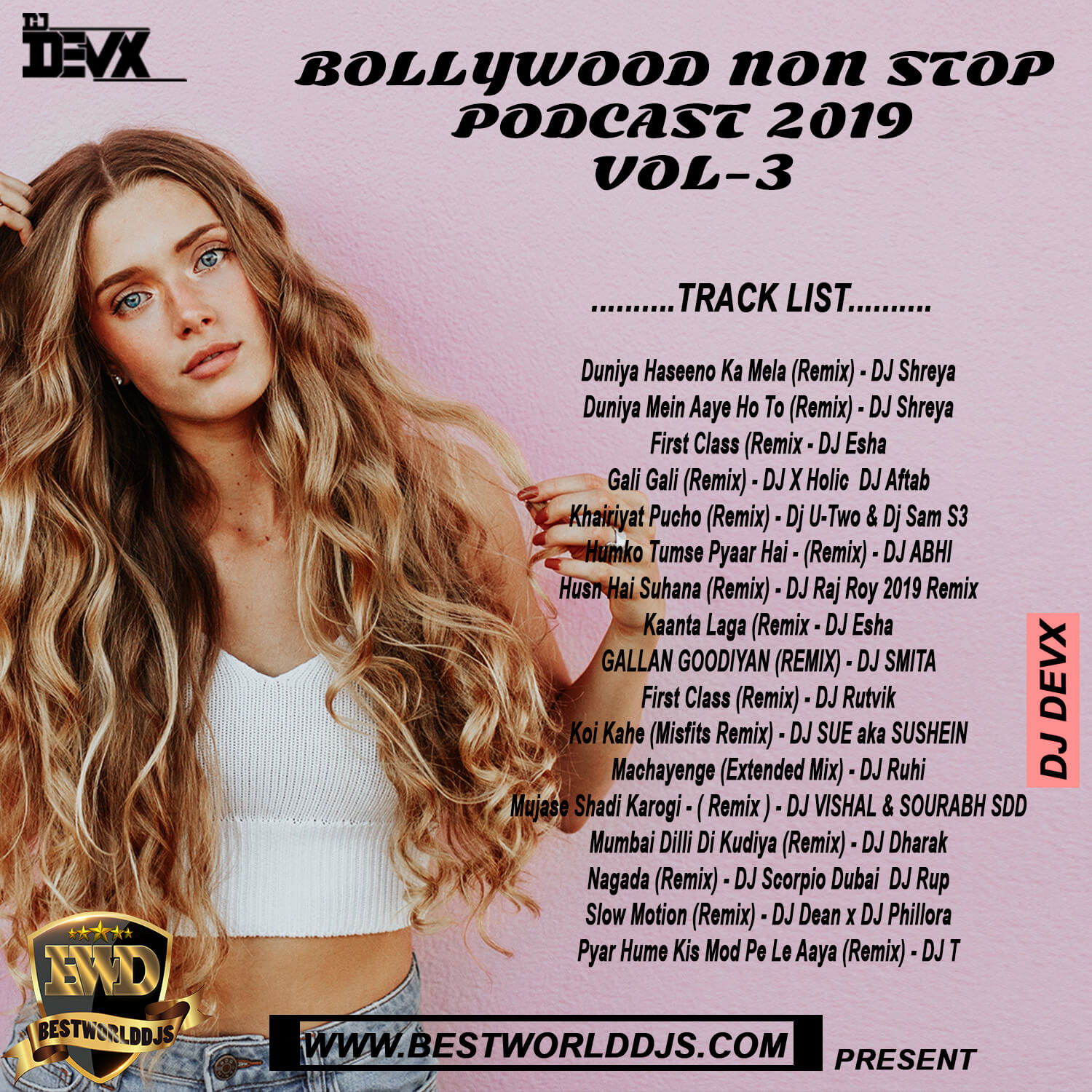BOLLYWOOD NON STOP PODCAST 2019 VOL 3 DJ DEVX