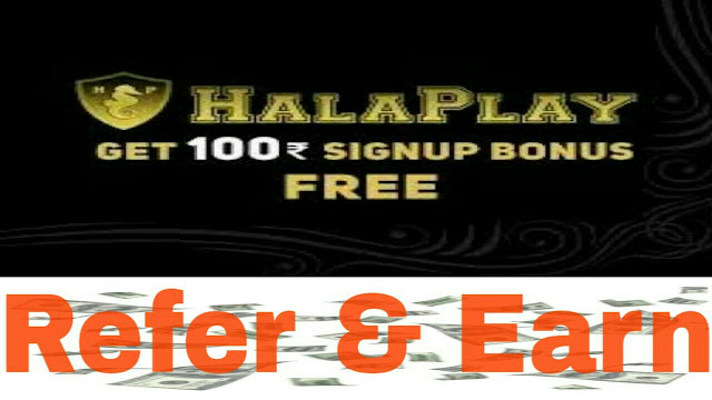 (HUGE MONEY) HALAPLAY APP- GET Rs 100 on Sign up And Rs 50/Refer - dargowhar