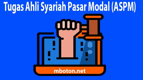 Tugas Ahli Syariah Pasar Modal