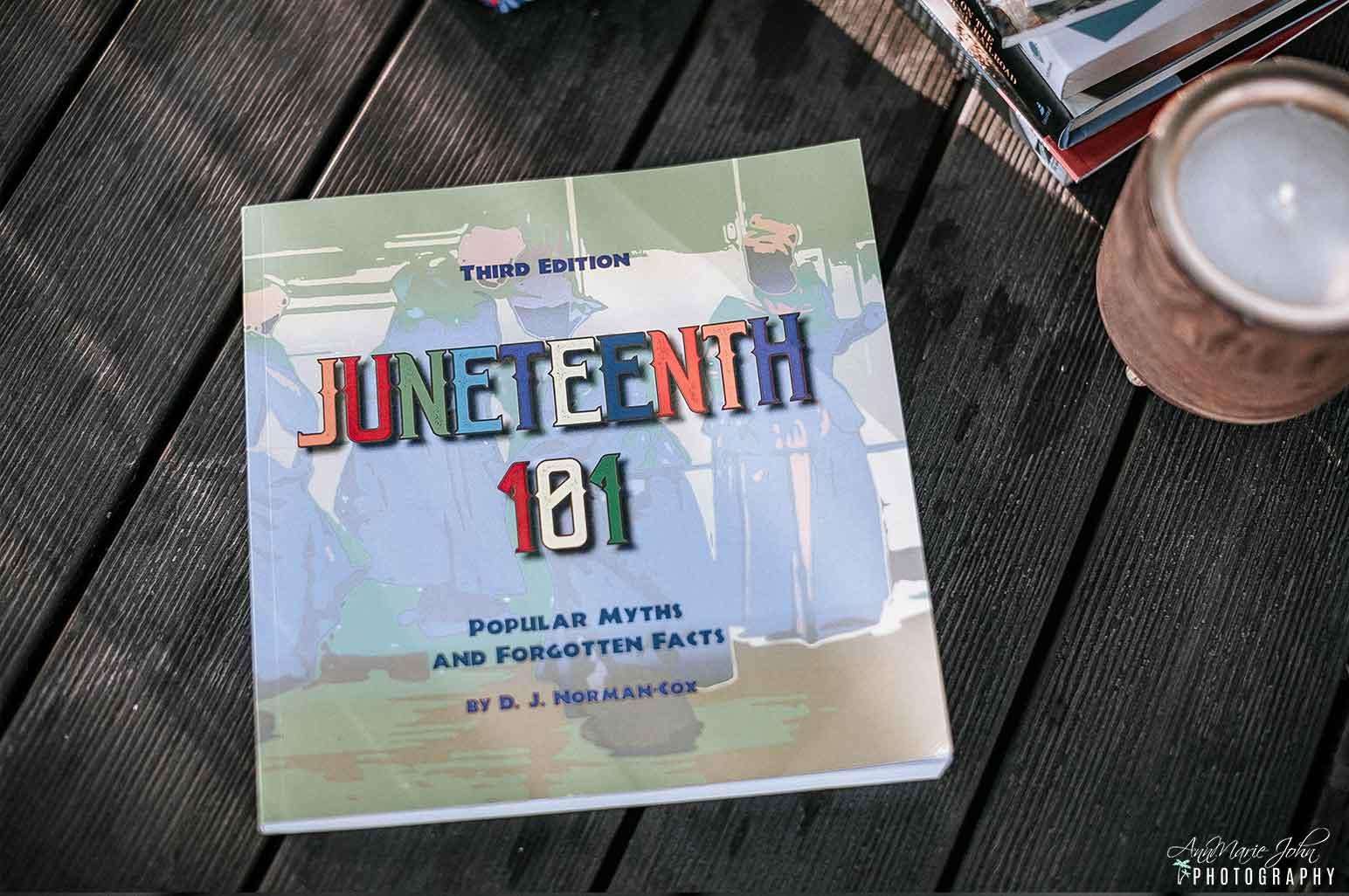 Juneteenth Books - Juneteenth 101 - Popular Myths and Forgotten Facts