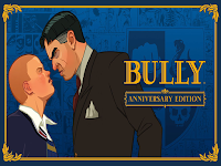 Bully: Anniversary Edition v1.0.0.17 Apk + Obb Data Original For Android 2018