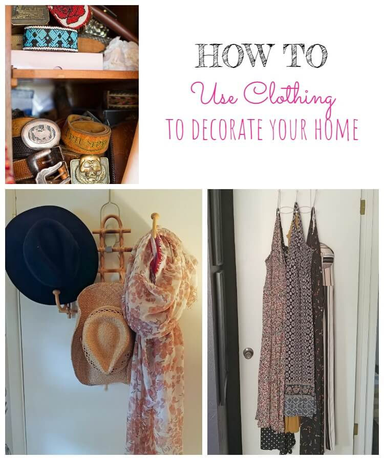 How to Use Clothing to Decorate Your Home