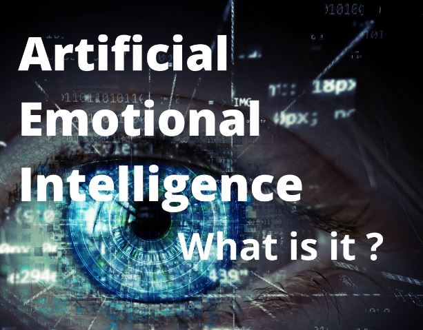 Artificial emotional intelligence.