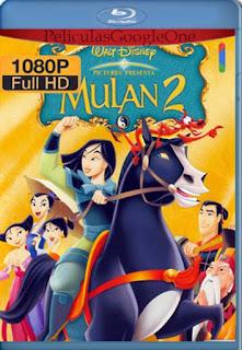 Mulan 2 [2004] [1080p BRrip] [Latino-Inglés] [GoogleDrive] RafagaHD