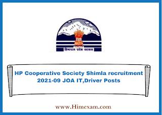 HP Cooperative Society Shimla recruitment 2021-09 JOA IT,Driver Posts