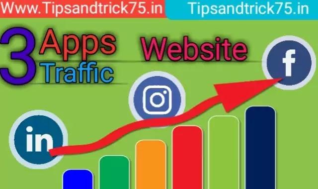 Top 3 App se website Traffic Liye-टॉप 3 ऐप से वेबसाइट पर ट्रैफिक लाइए