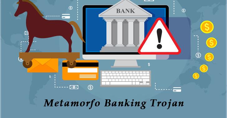 Metamorfo Banking Trojan