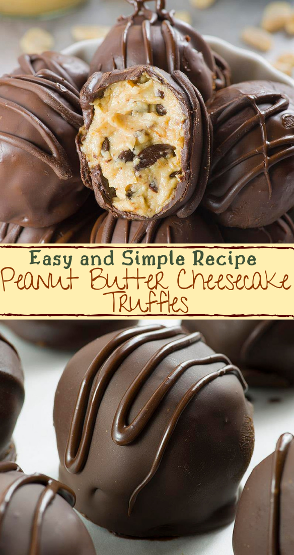 Peanut Butter Cheesecake Truffles #desserts #cakerecipe #chocolate #fingerfood #easy