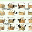 Changes are coming to this blog