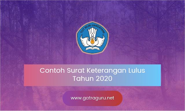 Contoh Surat Keterangan Lulus Tahun 2020