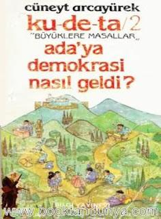 Cüneyt Arcayürek – Adaya Demokrasi Nasıl Geldi?