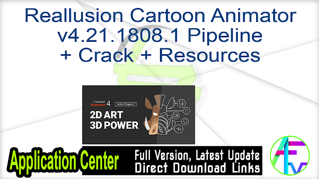 Reallusion Cartoon Animator v4.21.1808.1 Pipeline + Crack + Resources