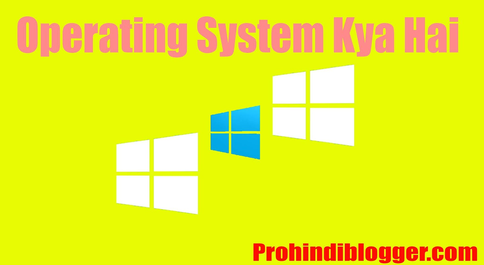operating system kya hai, what is operating system in hindi, operating system